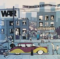 War_the_world_is_a_ghetto